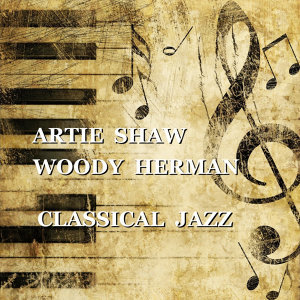 Artie Shaw & Woody Herman 歌手頭像