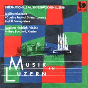 Augustin Hadelich, Andrea Bacchetti, Festival Strings Lucerne & Rudolf Baumgartner 歌手頭像