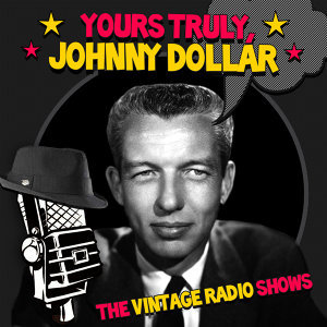 Yours Truly, Johnny Dollar 歌手頭像