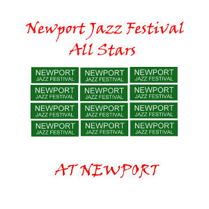 Newport Jazz Festival All Stars 歌手頭像