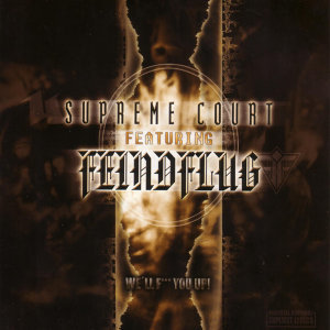 Supreme Court Featuring Feindflug