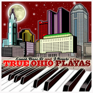 Count Bass D & J. Rawls are True Ohio Playas