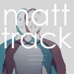 Matt Track 歌手頭像