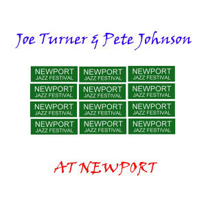 Joe Turner & Pete Johnson 歌手頭像