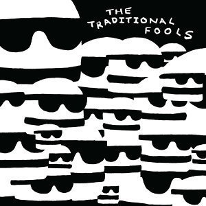 The Traditional Fools