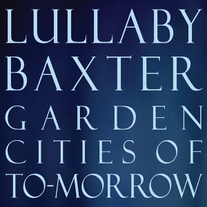 Lullaby Baxter 歌手頭像