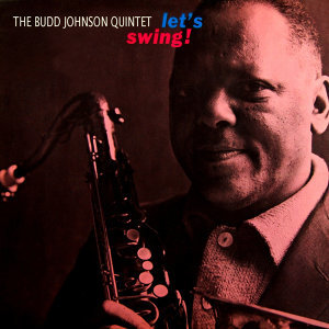 Budd Johnson Quintet