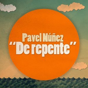 Pavel Núñez 歌手頭像