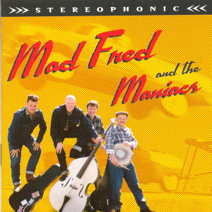 Mad Fred And The Maniacs 歌手頭像