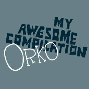 My Awesome Compilation/Orko 歌手頭像