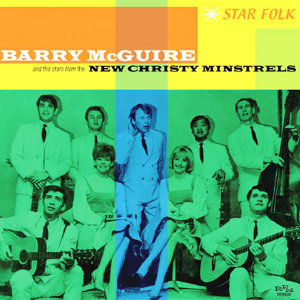 Barry McGuire And The Stars From The New Christy Minstrels 歌手頭像