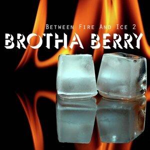Brotha Berry 歌手頭像