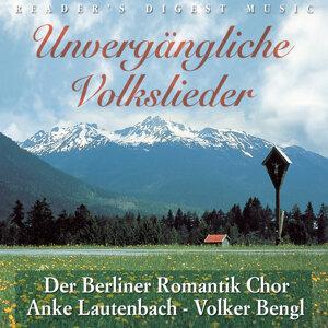 Der Berliner Romantik Chor; Anke Lautenbach; Volker Bengl 歌手頭像