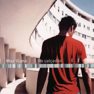 Max Viana 歌手頭像