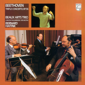 Bernard Haitink,London Philharmonic Orchestra,Beaux Arts Trio