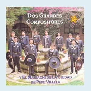 Mariachi De La Ciudad De Pepe Villela 歌手頭像