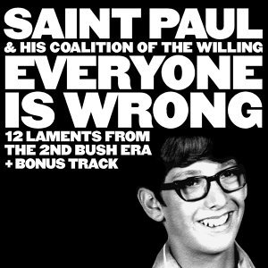 Saint Paul & His Coalition of the Willing