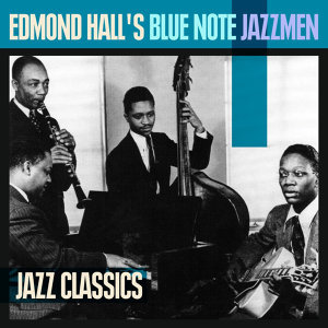 Edmond Hall's Blue Note Jazzmen 歌手頭像