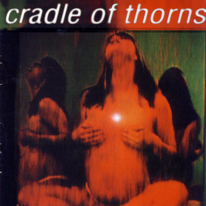 Cradle Of Thorns