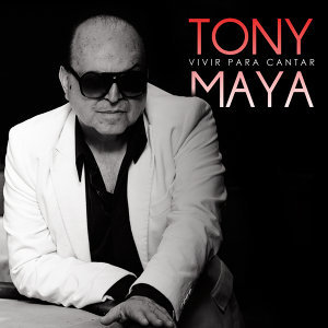 Tony Maya 歌手頭像