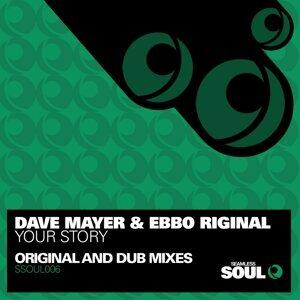 Dave Mayer, Ebbo Riginal 歌手頭像