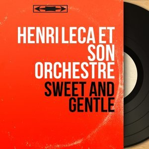 Henri Leca et son orchestre 歌手頭像
