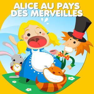 Alice Au Pays Des Merveilles — Contes De Fées Et Histoires Pour Les Enfants 歌手頭像