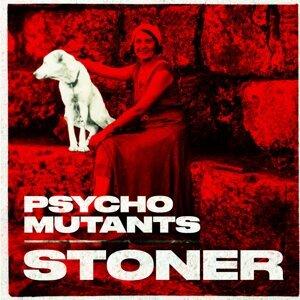 Psycho Mutants