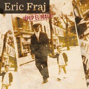 Eric Fraj 歌手頭像