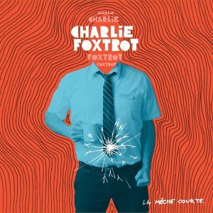 Charlie Foxtrot 歌手頭像
