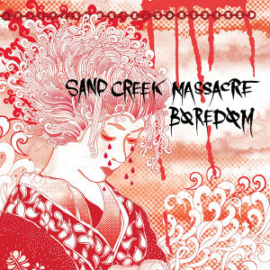 Boredom/Sand creek massacre 歌手頭像