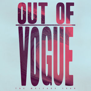 Out Of Vogue 歌手頭像