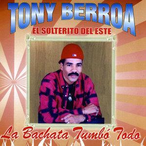 Tony Berroa 歌手頭像