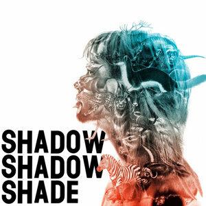 Shadow Shadow Shade 歌手頭像