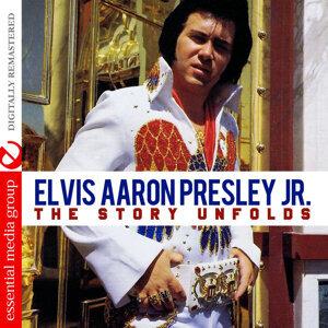 Elvis Aaron Presley Jr.