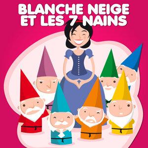 Blanche Neige Et Les Sept Nains — Contes De Fées Et Histoires Pour Les Enfants 歌手頭像