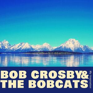 Bob Crosby & The Bobcats 歌手頭像