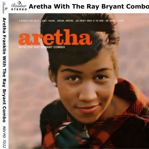 Aretha Franklin, The Ray Bryant Combo 歌手頭像