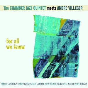 The Chamber Jazz Quintet, André Villeger 歌手頭像