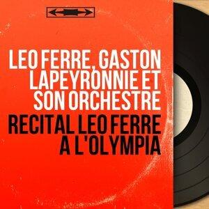 Léo Ferré, Gaston Lapeyronnie et son orchestre 歌手頭像
