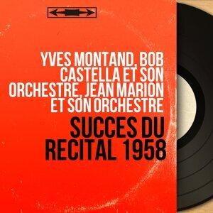 Yves Montand, Bob Castella et son orchestre, Jean Marion et son orchestre 歌手頭像