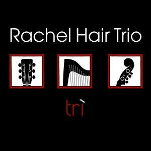 Rachel Hair Trio 歌手頭像