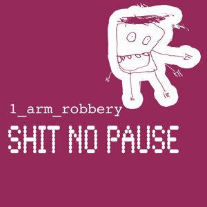 1 Arm Robbery