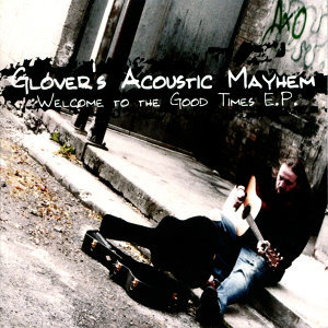 Glover's Acoustic Mayhem