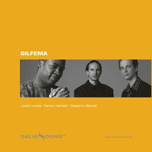 Gilfema , Lionel Loueke, Ferenc Nemeth, Massimo Biolcati 歌手頭像