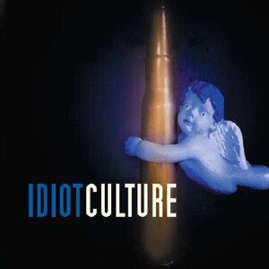 Idiot Culture