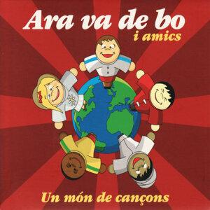 Ara Va De Bo I Amics