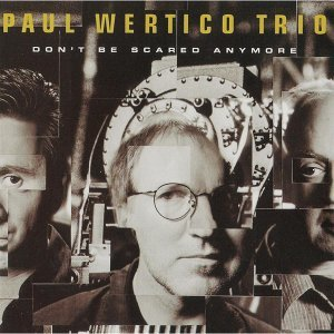 Paul Wertico Trio 歌手頭像