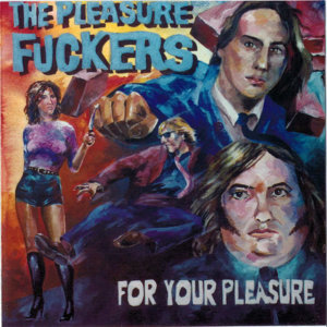 The Pleasure Fuckers 歌手頭像