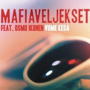 Mafiaveljekset feat. Osmo Ikonen 歌手頭像